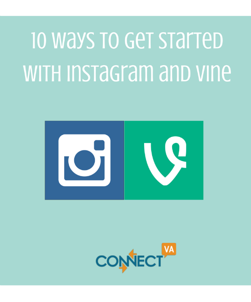 10 Ways to Get Started with Instagram and Vine
