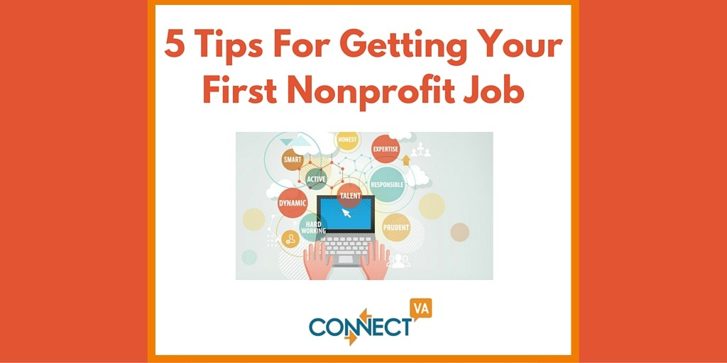 5 Tips For Getting Your First Nonprofit Job