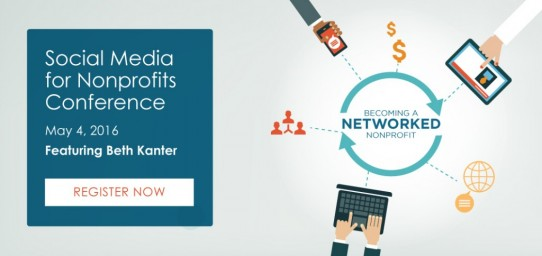Social Media for Nonprofits Conference: Becoming a Networked Nonprofit, featuring Beth Kanter