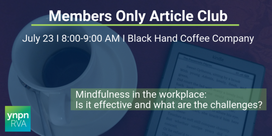July Members Only Article Club: Mindfulness in the Workplace