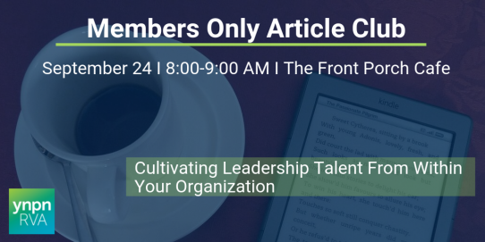 Members Only Article Club September: Cultivating Leadership Talent from Within Your Organization