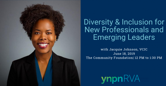 YNPN RVA's Diversity & Inclusion for New Professionals and Emerging Leaders
